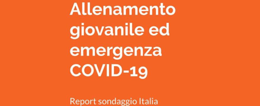 L'allenamento giovanile e l'emergenza Covid-19 – Report sondaggio